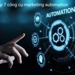 Top-7-công-cụ-marketing-automation-