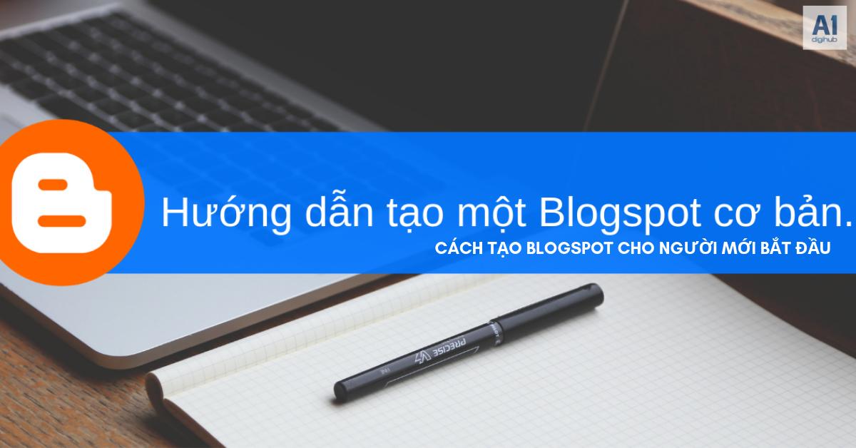 cách-tạo-Blogspot-cho-người-mới-bắt-đầu