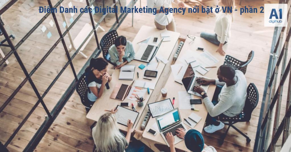 Điểm Danh các Digital Marketing Agency nổi bật ở VN - phần 2