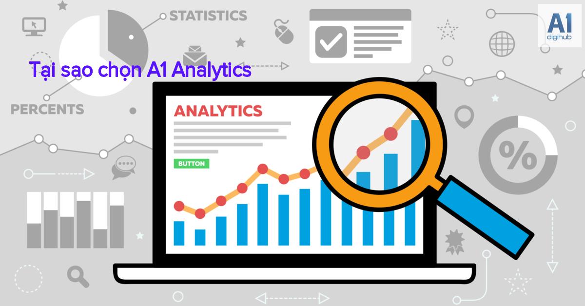 Tại sao chọn A1 Analytics Khác biệt nó mang lại trong quảng cáo