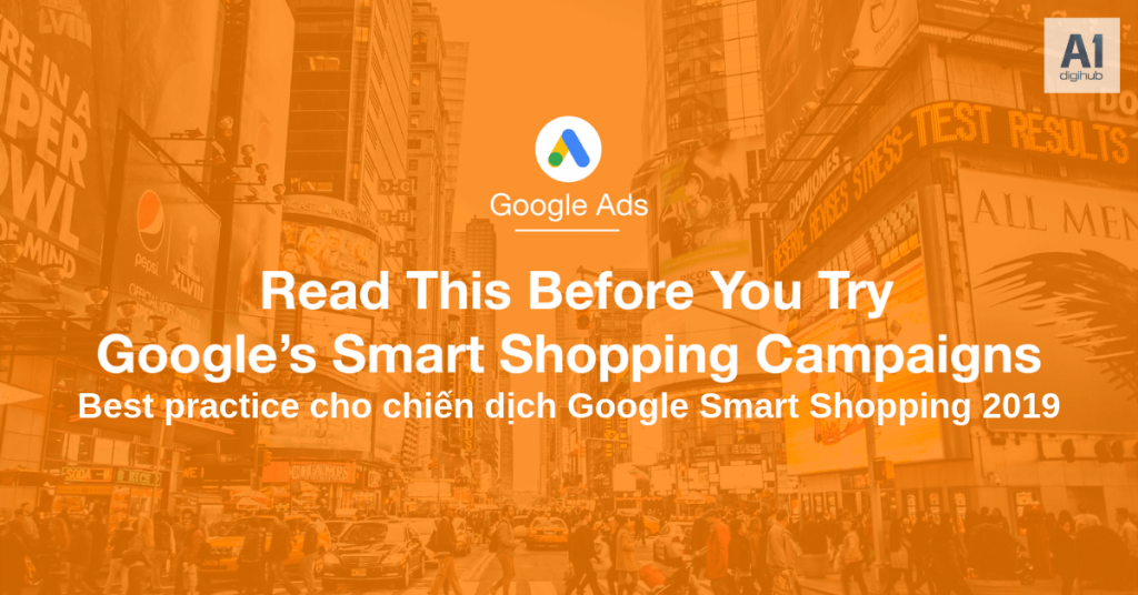 Best-practice-cho-chiến-dịch-Google-Smart-Shopping-2019