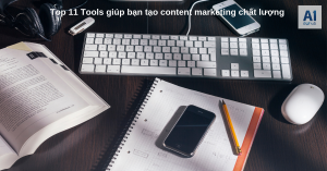 Top-11-Tools-giúp-bạn-tạo-content-marketing-chất-lượng.
