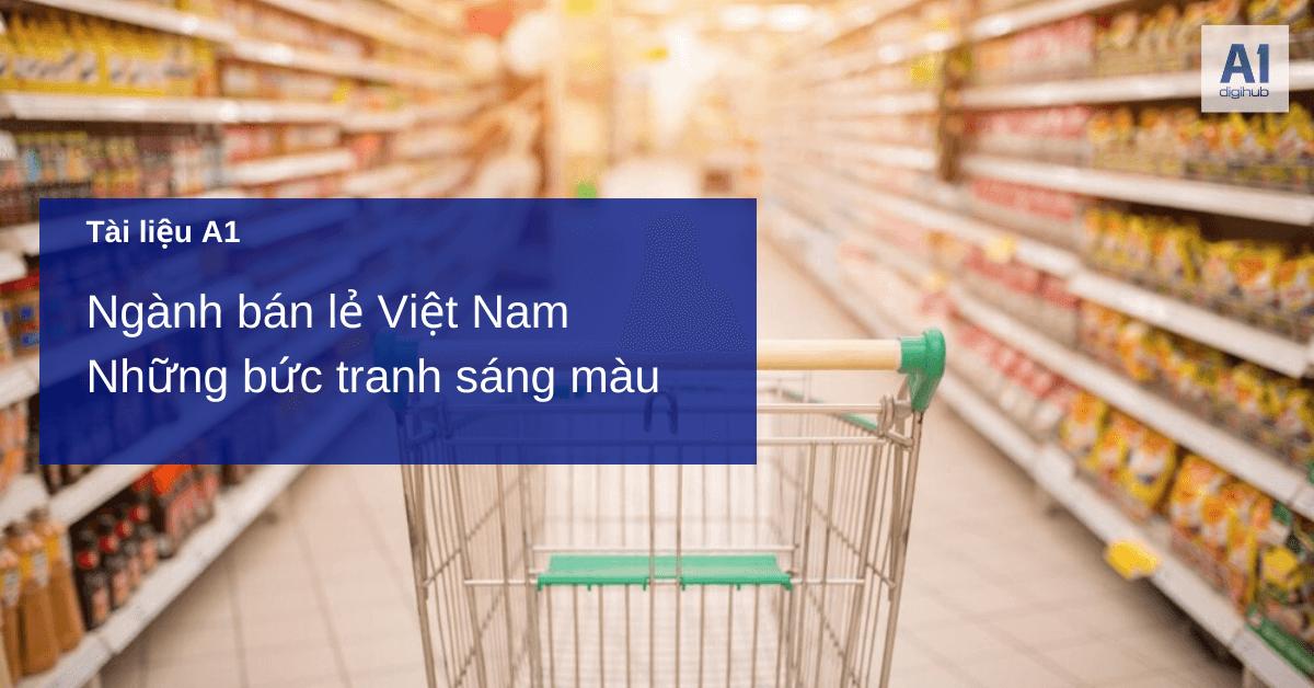 Tài liệu Ngành bán lẻ Việt Nam Những bức tranh sáng màu